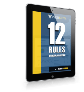 webkow 12 rules of digital marketing