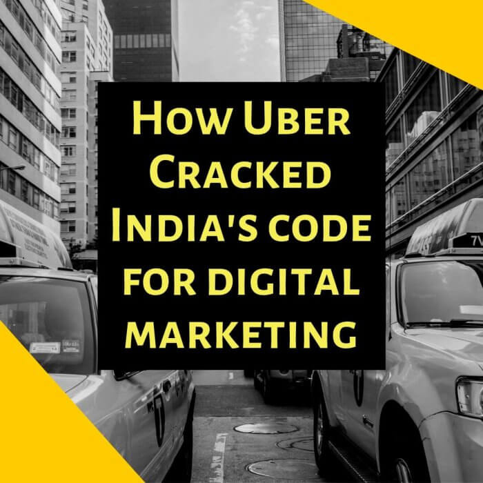 How Uber Cracked India's Code For Digital Marketing