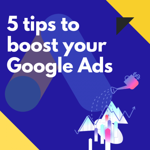 5 tips to boost your google ads