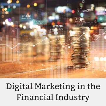 Digital Marketing in the finance industry