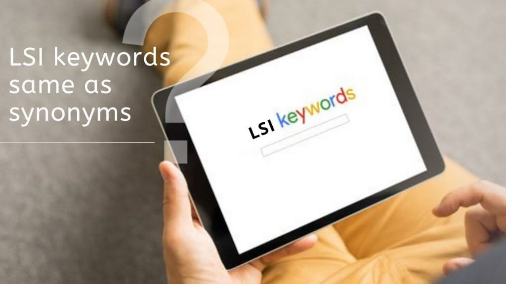 LSI keywords same as synonyms